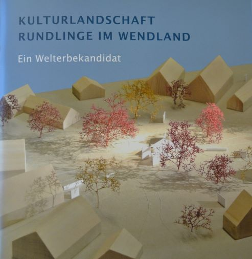 Broschüre Kulturlandschaft Rundlinge im Wendland